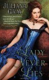 top historical romantic book, a lady never lies, juliana gray