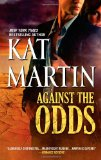 top romantic suspense novel, Against the Odds, Kat Martin