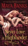 top historical romance novel, never love a highlander, maya banks