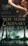 best paranormal romance novel, not your ordinary faerie tale, christine warren