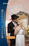 best category romance, once upon a groom, karen rose smith