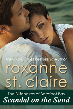 Scandal on the Sand by Roxanne St. Claire, New York Times bestselling author
