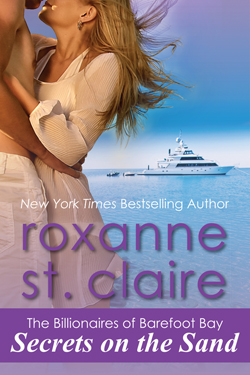 Secrets on the Sand by Roxanne St. Claire, USA Today bestselling romance author