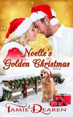 Noelle's Golden Christmas by Tamie Dearen