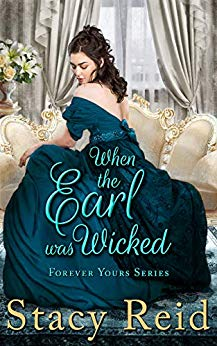 When the Earl was Wicked by Stacy Reid