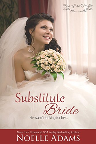 Substitute Bride by Noelle Adams