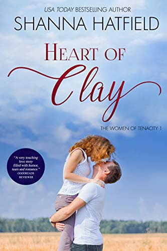 Heart of Clay by Shanna Hatfield