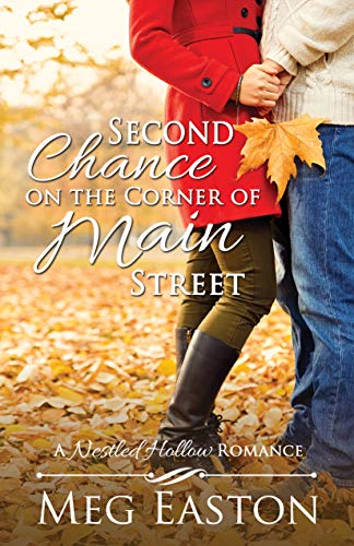 Second Chance on the Corner of Main Street by Meg Easton