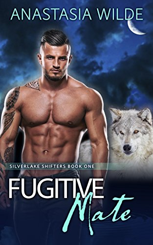 Fugitive Mate by Anastasia Wilde