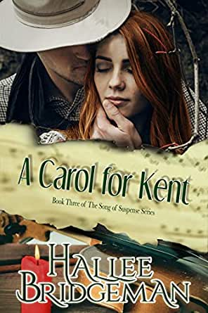 A Carol for Kent by Hallee Bridgeman