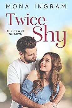 Twice Shy by Mona Ingram