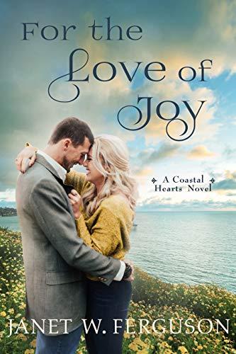 For the Love of Joy by Janet W. Ferguson