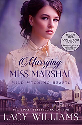 Marrying Miss Marshal: Wild Wyoming Hearts by Lacy Williams