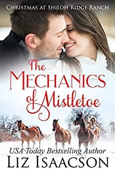 The Mechanics of Mistletoe by Liz Isaacson