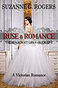 Ruse & Romance by Suzanne G. Rogers